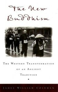 Ebook in inglese New Buddhism: The Western Transformation of an Ancient Tradition Coleman, James William