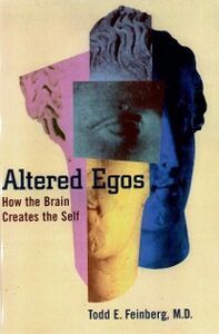 Ebook in inglese Altered Egos: How the Brain Creates the Self Feinberg, Todd E.