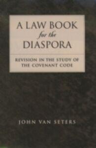 Foto Cover di Law Book for the Diaspora: Revision in the Study of the Covenant Code, Ebook inglese di John Van Seters, edito da Oxford University Press