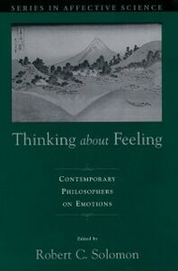 Foto Cover di Thinking about Feeling: Contemporary Philosophers on Emotions, Ebook inglese di  edito da Oxford University Press