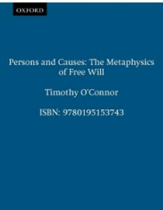 Ebook in inglese Persons and Causes: The Metaphysics of Free Will OConnor, Timothy