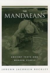 Mandaeans: Ancient Texts and Modern People