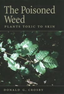 Ebook in inglese Poisoned Weed: Plants Toxic to Skin Crosby, Donald G.