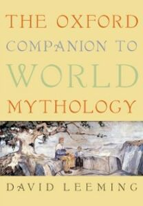 Foto Cover di Oxford Companion to World Mythology, Ebook inglese di David Leeming, edito da Oxford University Press