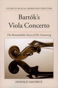Ebook in inglese Bartoks Viola Concerto: The Remarkable Story of His Swansong Maurice, Donald