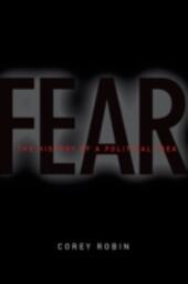 Fear: The History of a Political Idea