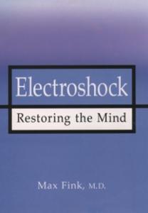 Ebook in inglese Electroshock: Healing Mental Illness Fink, Max