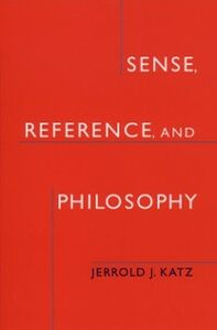 Foto Cover di Sense, Reference, and Philosophy, Ebook inglese di Jerrold J. Katz, edito da Oxford University Press