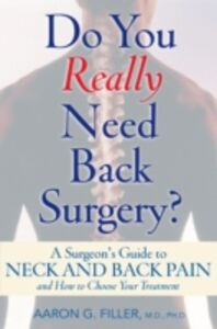 Foto Cover di Do You Really Need Back Surgery?: A Surgeon's Guide to Neck and Back Pain and How to Choose Your Treatment, Ebook inglese di Aaron G. Filler, edito da Oxford University Press