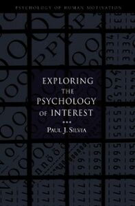 Ebook in inglese Exploring the Psychology of Interest Silvia, Paul J.