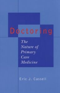 Ebook in inglese Doctoring: The Nature of Primary Care Medicine Cassell, Eric J.