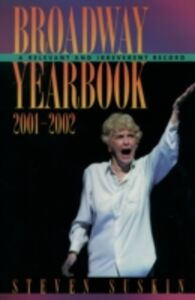 Ebook in inglese Broadway Yearbook 2001-2002: A Relevant and Irreverent Record Suskin, Steven