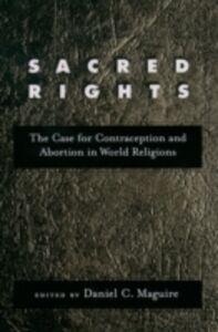 Foto Cover di Sacred Rights: The Case for Contraception and Abortion in World Religions, Ebook inglese di  edito da Oxford University Press