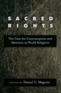 Ebook in inglese Sacred Rights: The Case for Contraception and Abortion in World Religions -, -