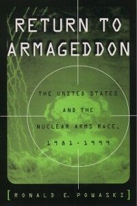 Ebook in inglese Return to Armageddon: The United States and the Nuclear Arms Race, 1981-1999 Powaski, Ronald E.