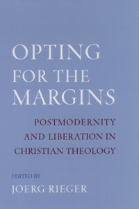 Ebook in inglese Opting for the Margins: Postmodernity and Liberation in Christian Theology -, -