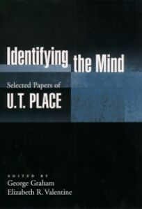 Foto Cover di Identifying the Mind: Selected Papers of U. T. Place, Ebook inglese di U. T. Place, edito da Oxford University Press