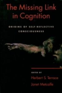 Ebook in inglese Missing Link in Cognition: Origins of Self-Reflective Consciousness -, -
