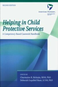 Ebook in inglese Helping in Child Protective Services: A Competency-Based Casework Handbook American Humane Association