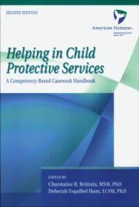 Foto Cover di Helping in Child Protective Services: A Competency-Based Casework Handbook, Ebook inglese di American Humane Association, edito da Oxford University Press