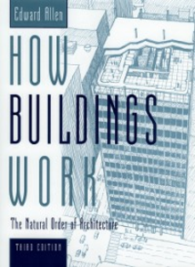 Ebook in inglese How Buildings Work: The Natural Order of Architecture Allen, Edward
