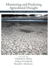 Monitoring and Predicting Agricultural Drought: A Global Study