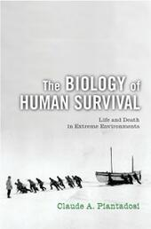 Biology of Human Survival: Life and Death in Extreme Environments