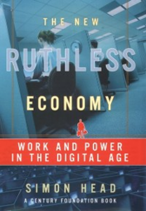 Ebook in inglese New Ruthless Economy: Work and Power in the Digital Age Head, Simon