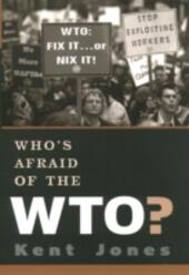 Whos Afraid of the WTO?
