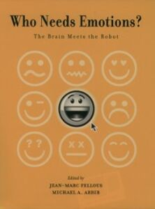 Ebook in inglese Who Needs Emotions?: The Brain Meets the Robot -, -