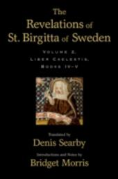 Revelations of St. Birgitta of Sweden: Volume II
