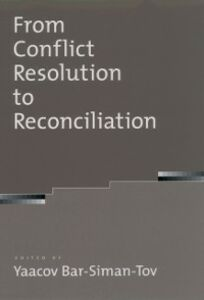 Foto Cover di From Conflict Resolution to Reconciliation, Ebook inglese di  edito da Oxford University Press