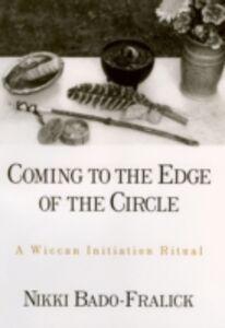 Foto Cover di Coming to the Edge of the Circle: A Wiccan Initiation Ritual, Ebook inglese di Nikki Bado-Fralick, edito da Oxford University Press
