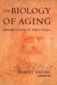 Ebook in inglese Biology of Aging: Observations and Principles Arking, Robert