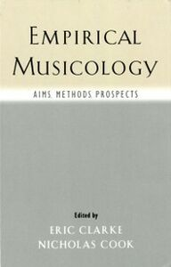 Ebook in inglese Empirical Musicology: Aims, Methods, Prospects