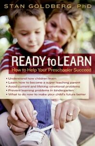 Ebook in inglese Ready to Learn: How to Help Your Preschooler Succeed Goldberg, Stanley