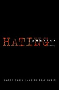 Ebook in inglese Hating America: A History Rubin, Barry , Rubin, Judith Colp