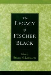 Legacy of Fischer Black