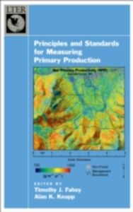 Ebook in inglese Principles and Standards for Measuring Primary Production -, -