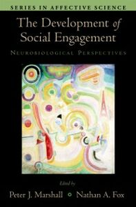 Ebook in inglese Development of Social Engagement: Neurobiological Perspectives -, -
