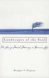 Landscapes of the Soul: The Loss of Moral Meaning in American Life
