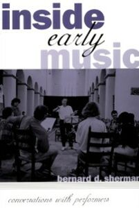Ebook in inglese Inside Early Music: Conversations with Performers Sherman, Bernard D.