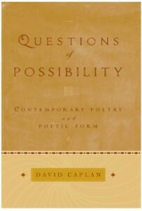 Ebook in inglese Questions of Possibility: Contemporary Poetry and Poetic Form Caplan, David