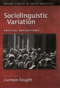 Foto Cover di Sociolinguistic Variation: Critical Reflections, Ebook inglese di  edito da Oxford University Press