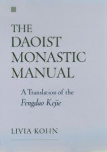 Ebook in inglese Daoist Monastic Manual: A Translation of the Fengdao Kejie Kohn, Livia