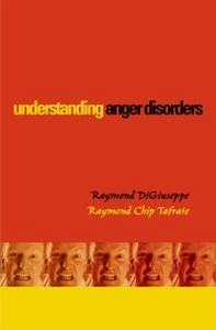 Ebook in inglese Understanding Anger Disorders DiGiuseppe, Raymond , Tafrate, Raymond Chip