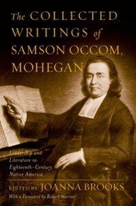 Foto Cover di Collected Writings of Samson Occom, Mohegan, Ebook inglese di Samson Occom, edito da Oxford University Press