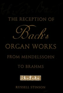 Ebook in inglese Reception of Bach's Organ Works from Mendelssohn to Brahms Stinson, Russell