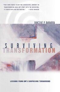 Foto Cover di Surviving Transformation: Lessons from GMs Surprising Turnaround, Ebook inglese di Vincent P. Barabba, edito da Oxford University Press
