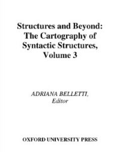 Foto Cover di Structures and Beyond: The Cartography of Syntactic Structures, Volume 3, Ebook inglese di  edito da Oxford University Press